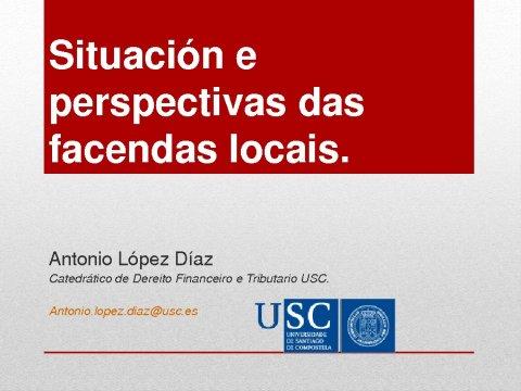 As facenda locais: situación actual e perspectivas. Especial atención ao caso de Galicia